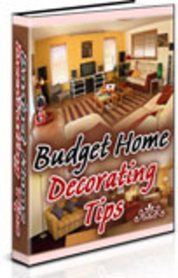 Product picture Budget Home Decorating Tips (A069)