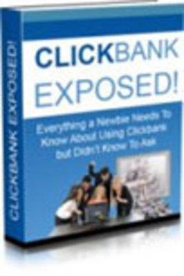 Product picture ClickBank Exposed (A079)